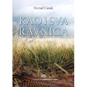 Kao i sva ravnica - Nenad Čanak (Like All Flat Land)